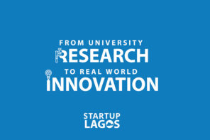 StartupLagos  : In search for 10 Innovative Student-led  research projects